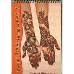 """""""Aroos"""" arabic designs Part 2 de Bhavini Gheravara"""